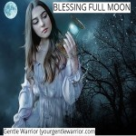 Blessing Full Moon